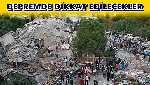 Deprem Anında ve Sonrasında Neler Yapılmalı