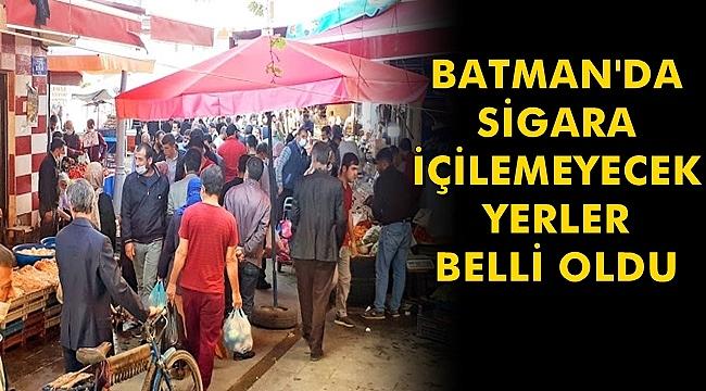 Batman'da Sigara İçilemeyecek Yerler Belli Oldu