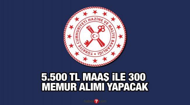 Hazine ve Maliye Bakanlığı en az 5.500 TL maaş ile memur alımı yapacak! Başvurular başladı mı?