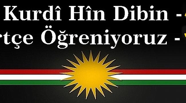 Em Kurdi Hin dibin 33- Kürtçe Öğreniyoruz 33