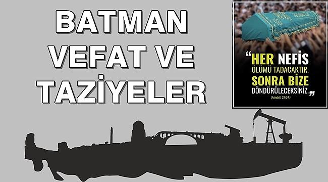 Batman'da Vefat Edenler ve Taziyeler 19 Nisan 2021